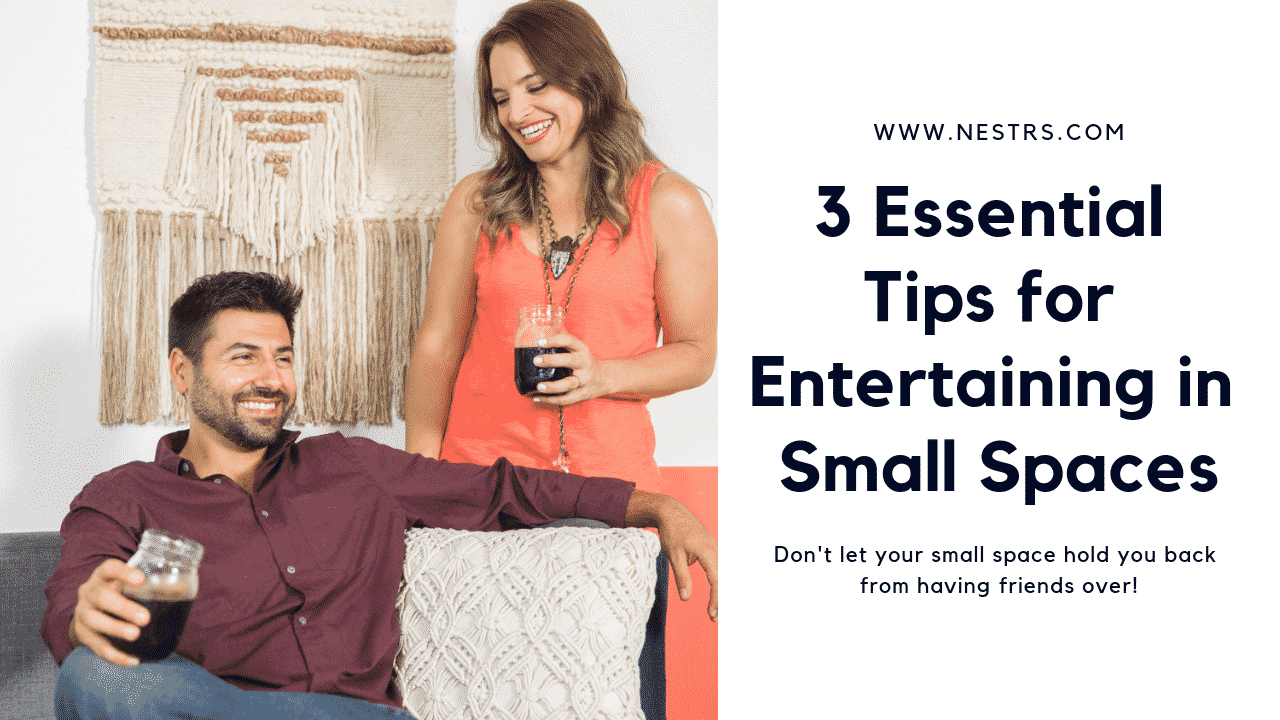 3 Essential Tips for Entertaining in Small Spaces