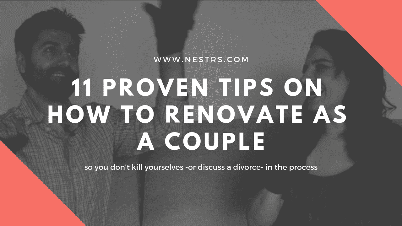 11 Proven Tips on How To Renovate as a Couple