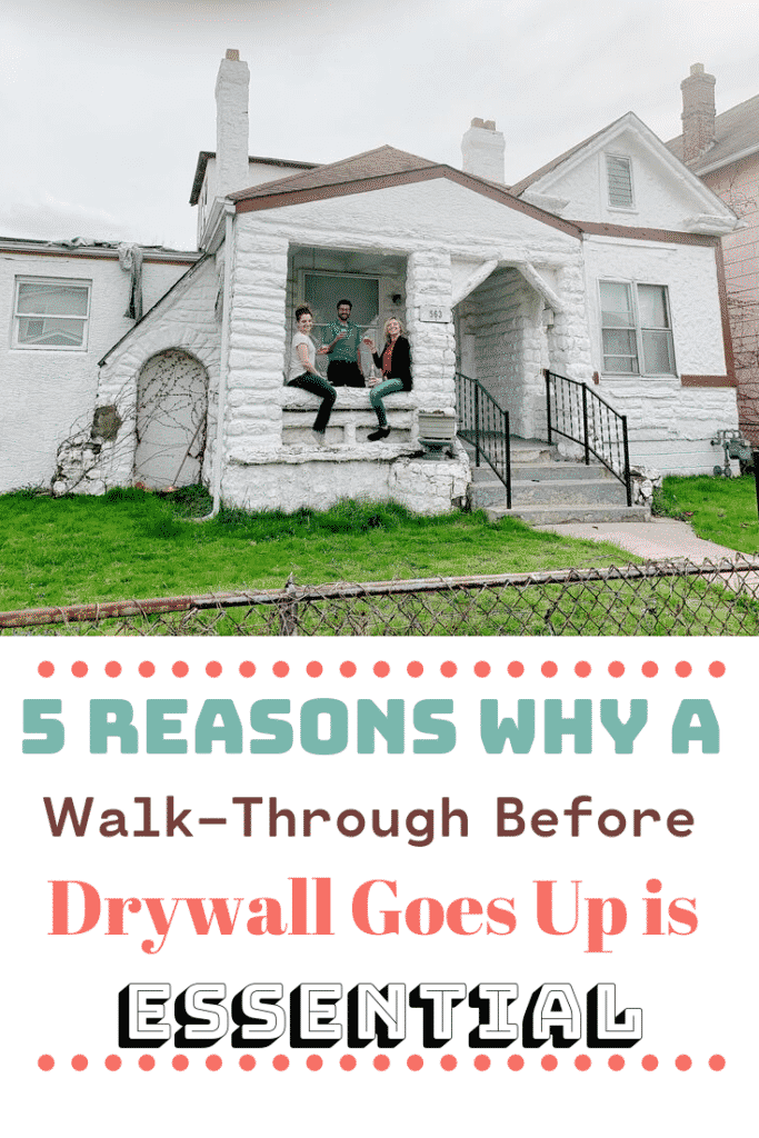5_Reasons_Why_A_Walk_Through_Before_Drywall_Goes_Up_Is_Essential