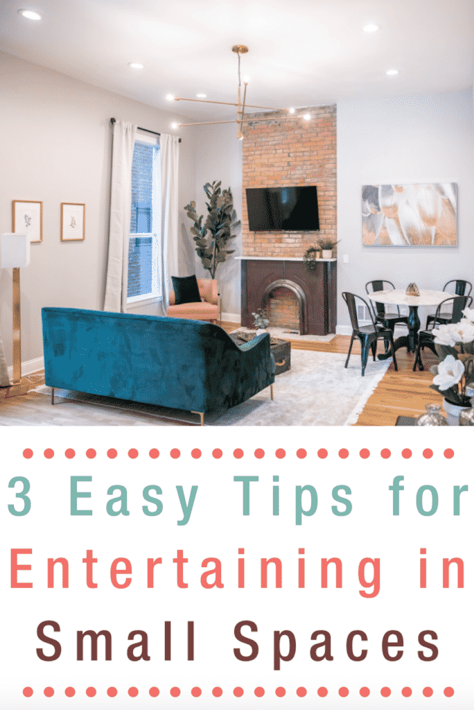 3_Easy_Tips_for_Entertaining_in_Small_Spaces