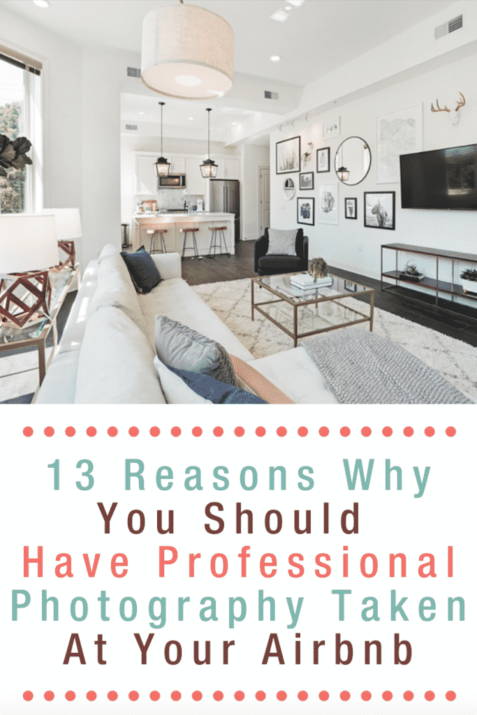 13_Resons_Why_You_Should_Have_Professional_Photography_Taken_At_Your_Airbnb