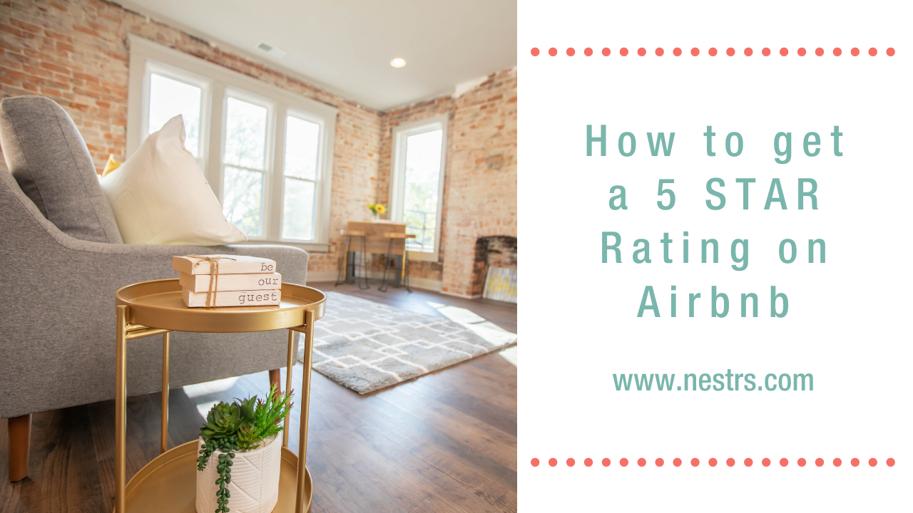 How to Get a 5 Star Rating on Airbnb