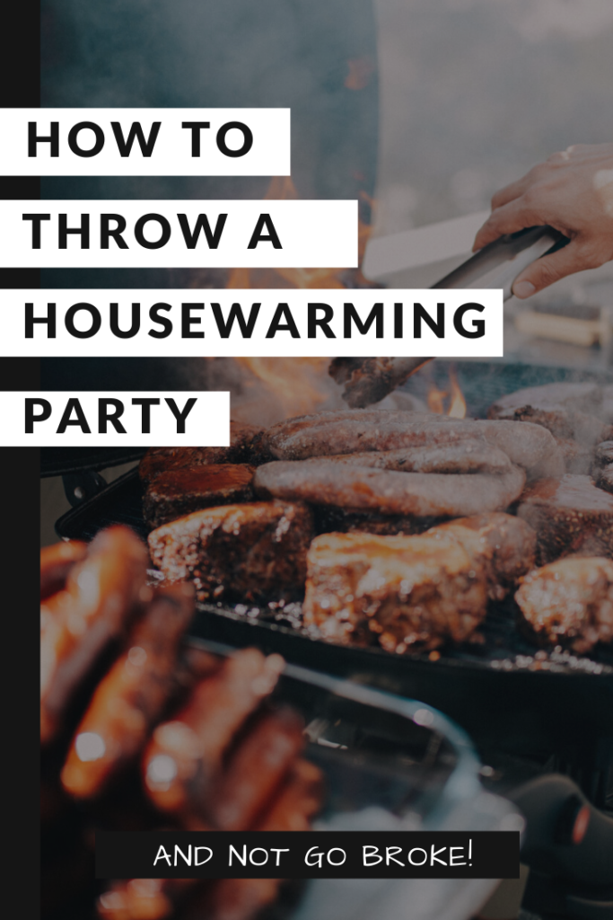 How to throw a housewarming party BBQ