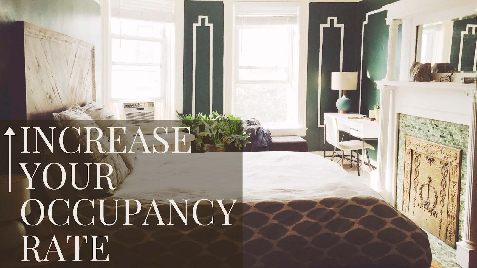 increase your occupancy rate