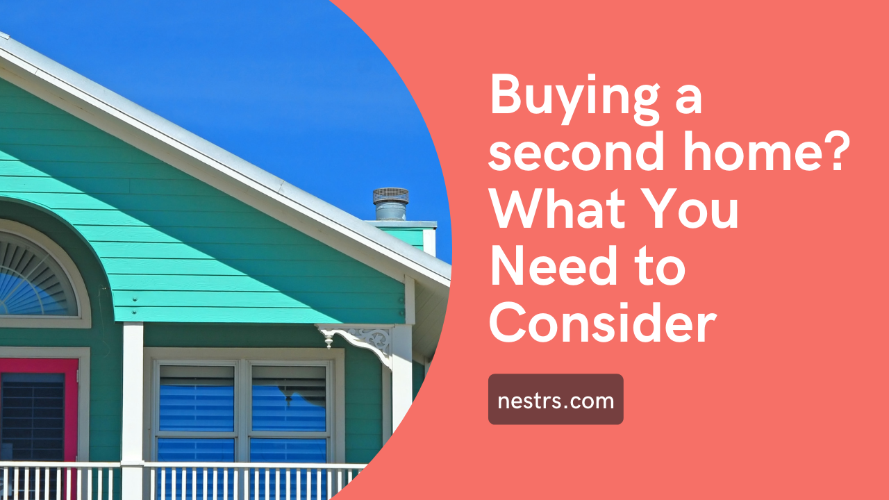 Buying a Second home?
