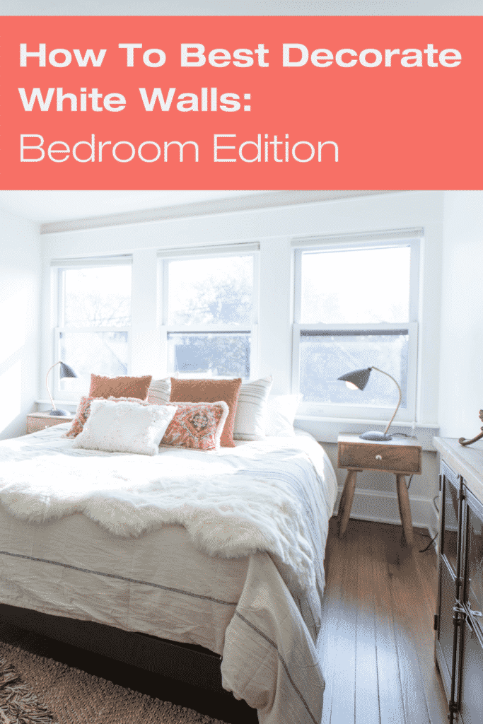 The best way to decorate white walls in your bedroom