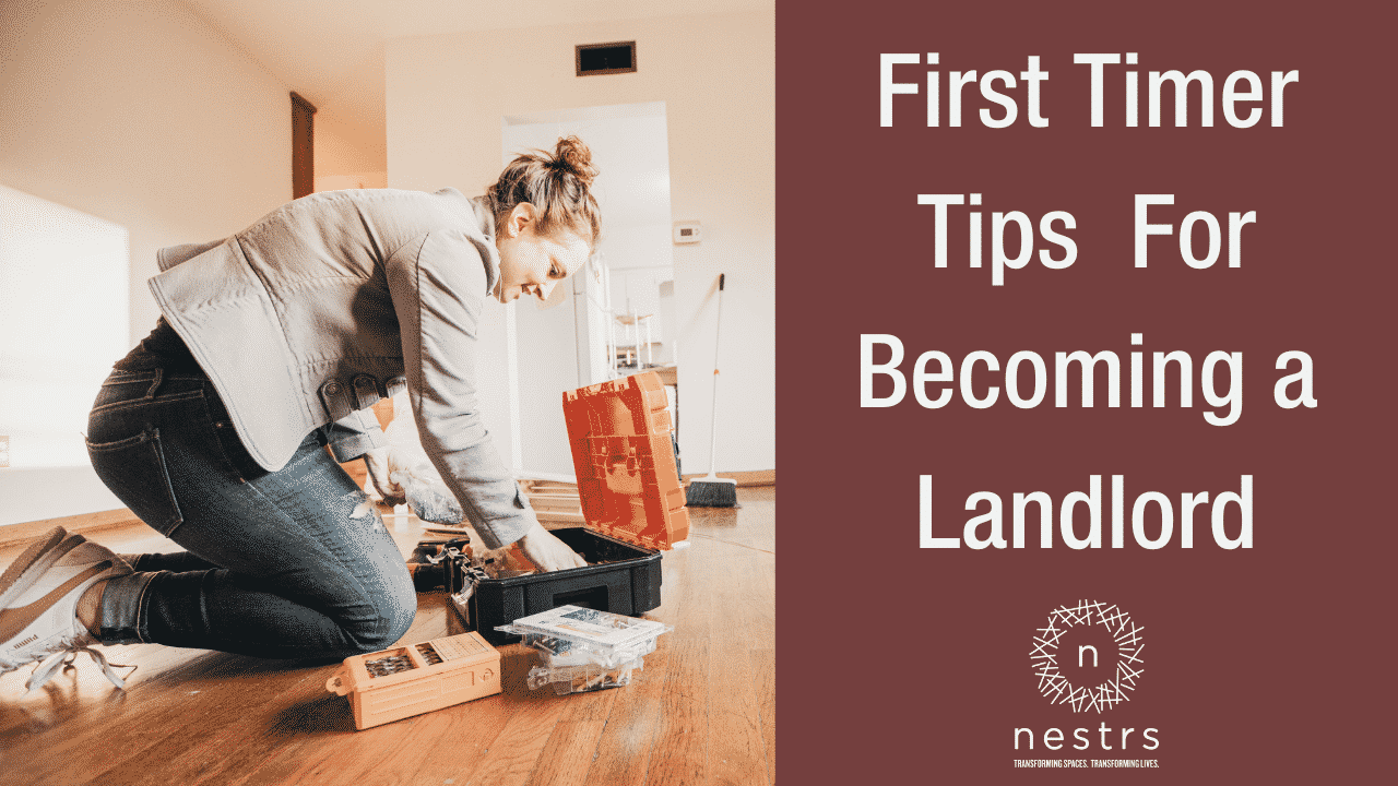 First Timer Tips For Becoming a Landlord