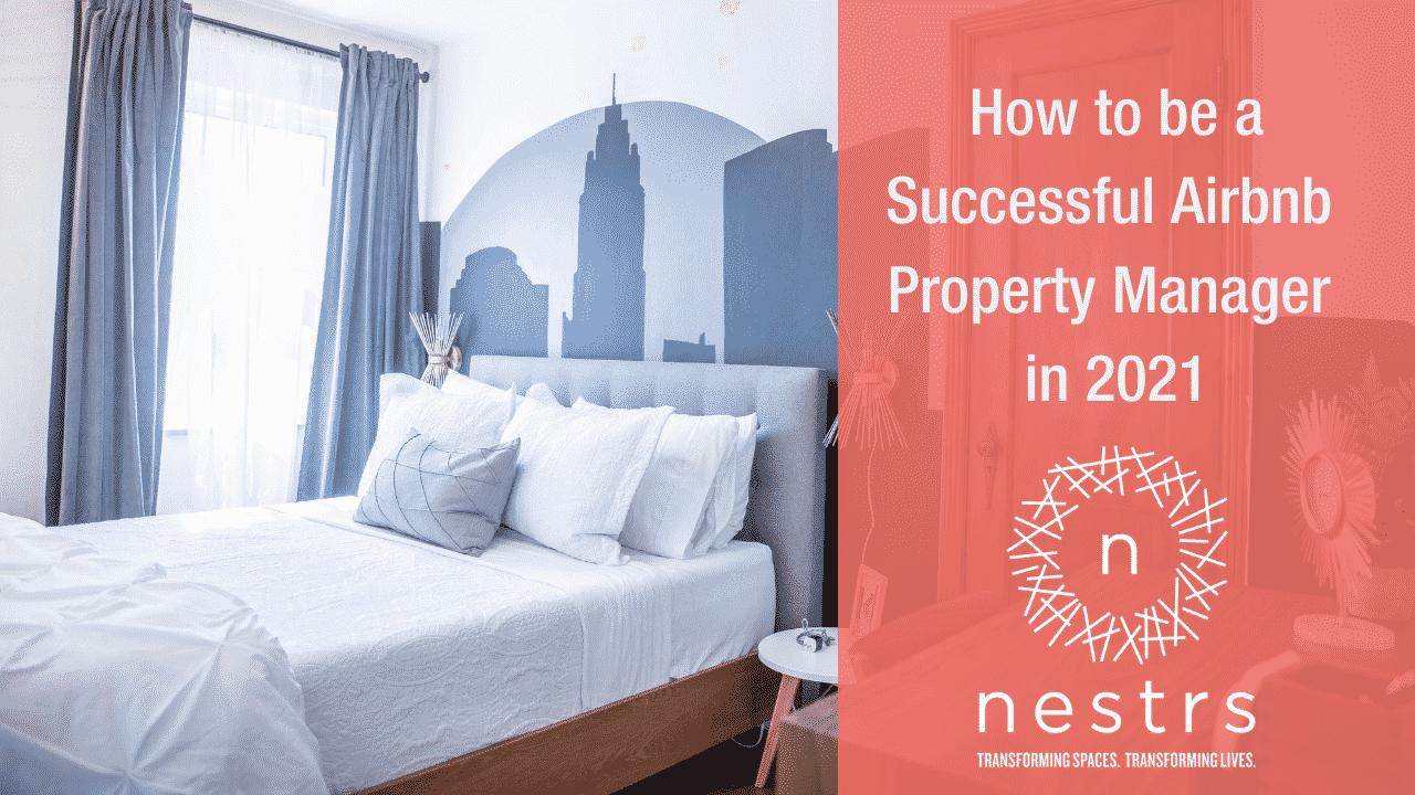 How to be a successful Airbnb Property Manager in 2021